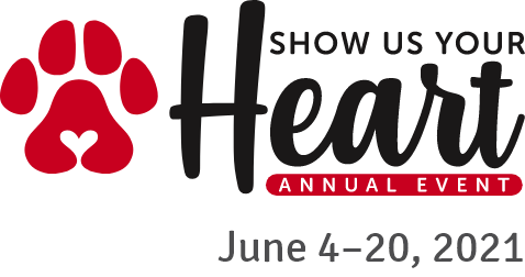 Show Us Your Heart. Annual Event. June 4-20, 2021.